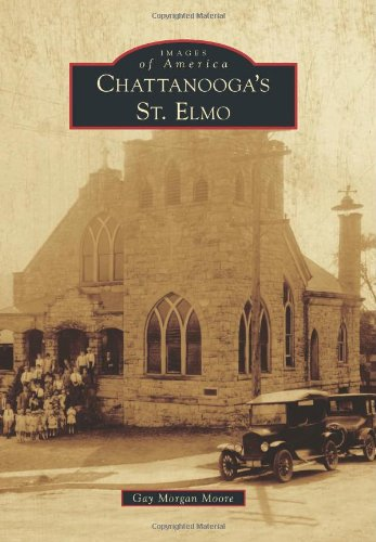 Chattanooga's St. Elmo (Images of America)