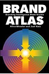 Brand Atlas: Branding Intelligence Made Visible Hardcover