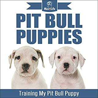 Pit Bull Puppies: Training My Pit Bull Puppy                   By:                                                                                                                                 Mav4Life                               Narrated by:                                                                                                                                 Millian Quinteros                      Length: 26 mins     1 rating     Overall 3.0
