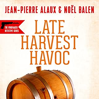 Late Harvest Havoc [Vengeances tardives en Alsace]                   By:                                                                                                                                 Jean-Pierre Alaux,                                                                                        Noël Balen,                                                                                        Sally Pane - translator                               Narrated by:                                                                                                                                 Simon Prebble                      Length: 3 hrs and 29 mins     11 ratings     Overall 4.3