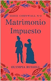 Matrimonio impuesto, Los Cornwall 03 – Olympia Russell (Rom)   51ZBtIRcB7L._SY346_