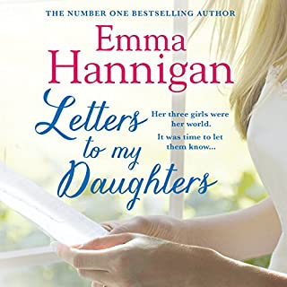 Letters to My Daughters                   By:                                                                                                                                 Emma Hannigan                               Narrated by:                                                                                                                                 Michele Moran                      Length: 13 hrs and 50 mins     67 ratings     Overall 4.6