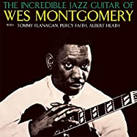 The Incredible Jazz Guitar of