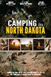 Camping in North Dakota: Camping Log Book for Local Outdoor Adventure Seekers | Campsite and Campgrounds Logging Notebook for the Whole Family | Practical & Useful Tool for Travels