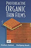 Photoreactive Organic Thin Films (English Edition)