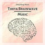 Theta Brainwave Music