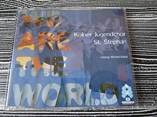We are the World - Der Kölner Jugendchor St. Stephan unter Leitung von Michael Kokott