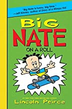 Big Nate on a Roll by Lincoln Peirce (2011-08-16)
