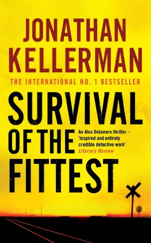 Survival of the Fittest: An unputdownable psychological crime novel (Alex Delaware Book 12) (English Edition)