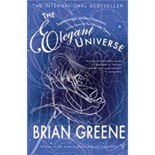 The Elegant Universe Superstrings, Hidden Dimensions and the Quest for the Ultimate Theory