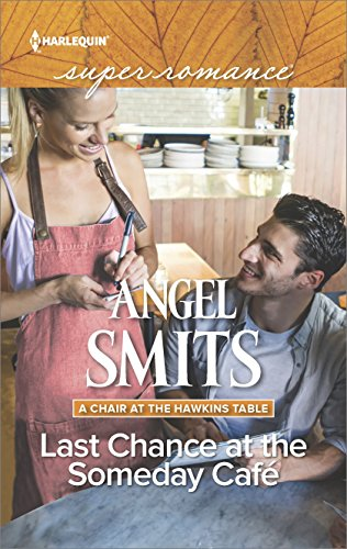 Last Chance at the Someday Café (A Chair at the Hawkins Table Book 5) (English Edition)