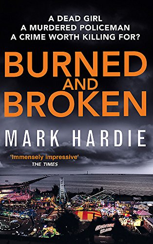 Burned and Broken: A gripping detective mystery you won't be able to put down
