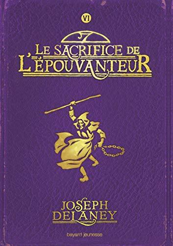 L'Épouvanteur, Tome 6 : Le sacrifice de l'Épouvanteur