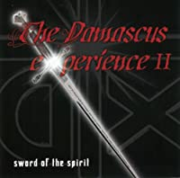 Damascus Experience 2: Sword of the Spirit