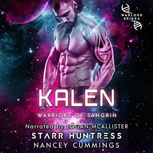 Kalen: Warlord Brides Audiobook By Nancey Cummings, Starr Huntress cover art