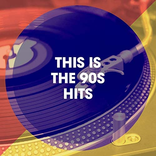 90s Pop, 90's Groove Masters, Best of 90s Hits