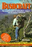 Bushcraft - The Complete Guide