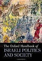The Oxford Handbook of Israeli Politics and Society (Oxford Handbooks)