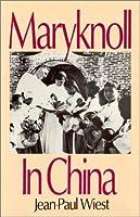 Maryknoll in China