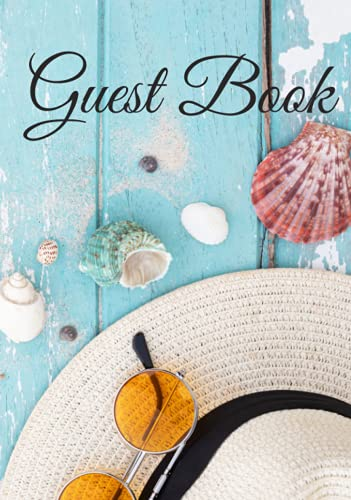 Guest Book: Visitor And Guest Sign-In Book For Vacation Rental Home, Beach House, Holiday Cottage, Airbnb, Bed & Breakfast