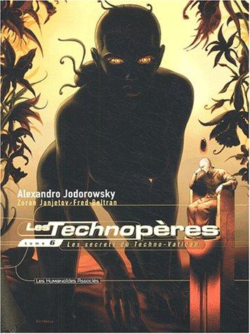 Les Technopères T06: Les secrets du techno-Vatican