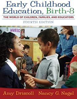 Early Childhood Education, Birth - 8: The World of Children, Families, and Educators