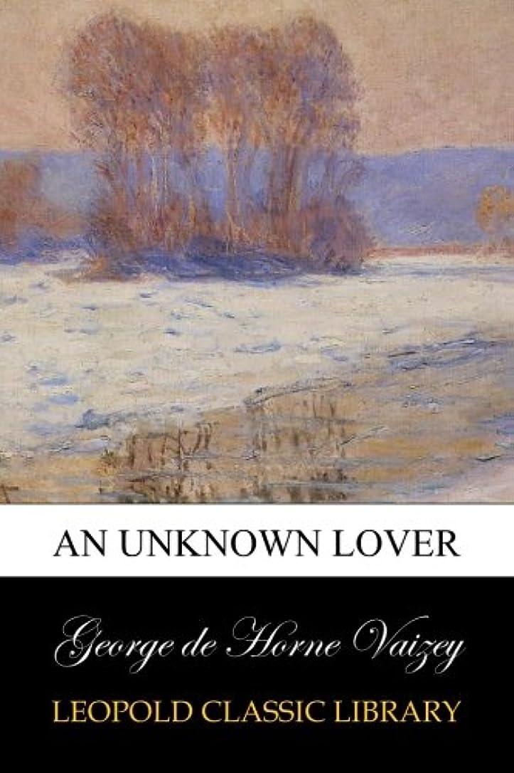表面的な品貫通するAn Unknown Lover