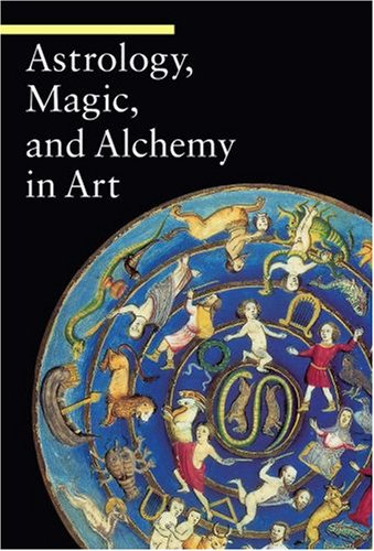 Astrology, Magic, and Alchemy in Art (A Guide to Imagery)