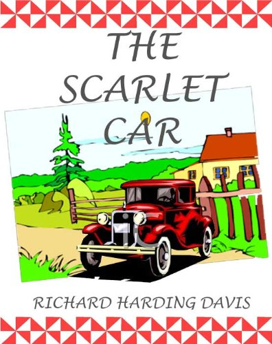 The Scarlet Car [Illustrated edition]