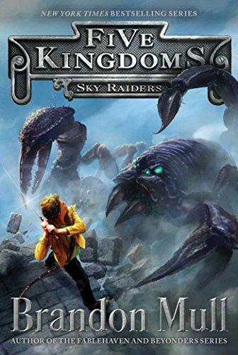 Sky Raiders (Five Kingdoms Book 1) (English Edition)