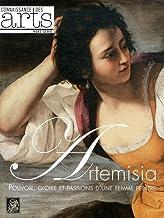 CONNAISSANCE DES ARTS T.522; Artemisia ; pouvoir, gloire et passions d'une femme peintre