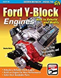Ford Y-Block Engines: How to Rebuild and Modify...