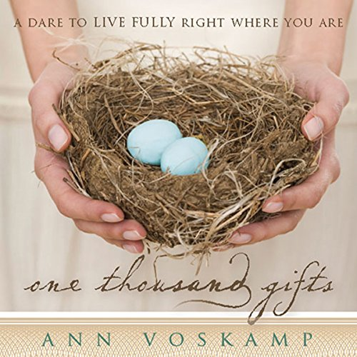 One Thousand Gifts audiobook cover art