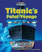 Titanic's Fatal Voyage (Titanica)