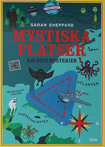 Mystiska platser och olösta mysterier