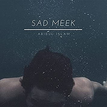 Sad Meek