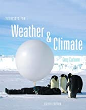 Exercises for Weather & Climate (8th Edition) 8th edition by Carbone, Greg (2012) Spiral-bound