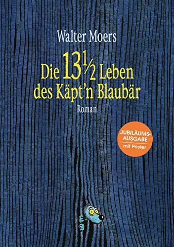 Die 13 1/2 Leben des Käpt'n Blaubär: Roman - Mit farbigem Poster in DIN A2 -