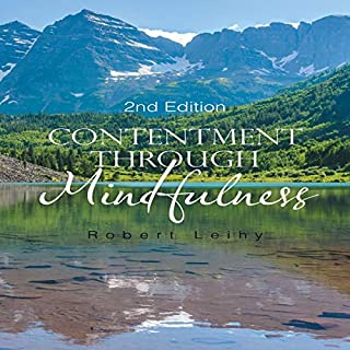 Contentment Through Mindfulness: 2nd Edition cover art