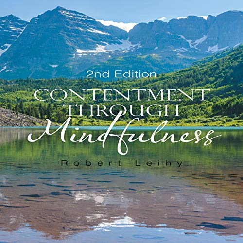 Contentment Through Mindfulness: 2nd Edition audiobook cover art