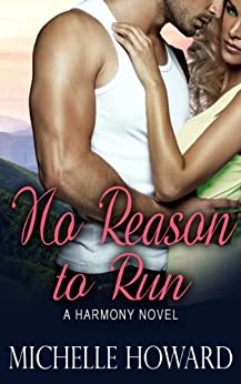 No Reason to Run by [Michelle Howard]