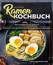 Das #2020 Ramen Kochbuch: Japanische Küche für zu Hause -