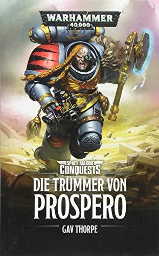 Warhammer 40.000 - Die Trümmer von Prospero: Space Marines Conquests