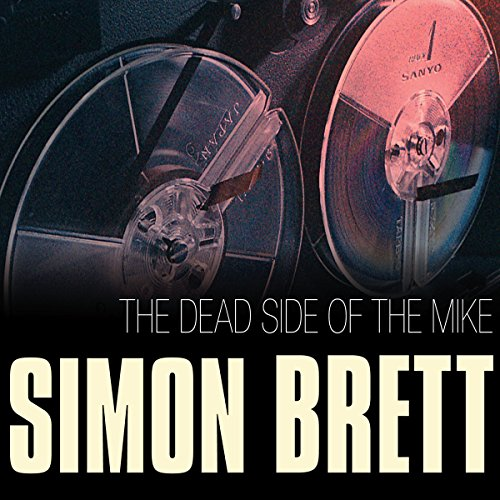 The Dead Side of the Mike cover art