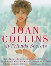 My Friends' Secrets:Conversations with My Friends about Beauty, Health and Happiness