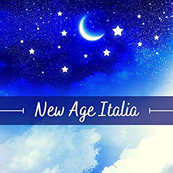 New Age Italia - la miglior collezione di musica rilassante per dormire, meditare, studiare, lavorare