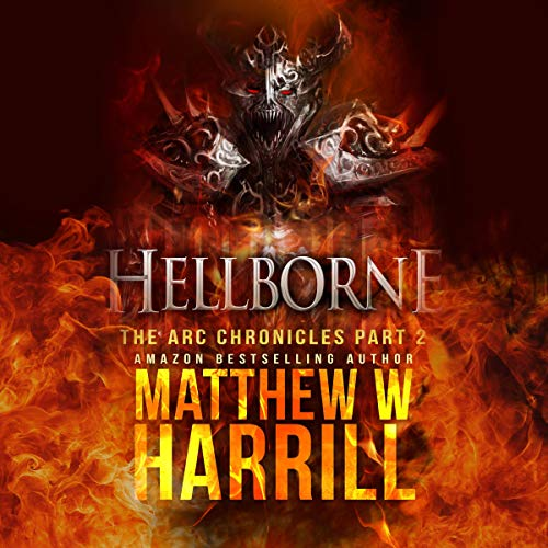 Hellborne: Follow Your Instinct Audiobook By Matthew W. Harrill cover art