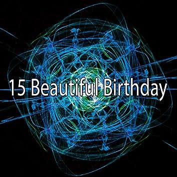 15 Beautiful Birthday