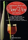Comment faire soi-même un bon vin