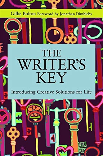 The Writer's Key: Introducing Creative Solutions for Life (Writing for Therapy or Personal Development)